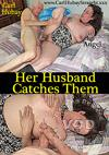Video: Her Husband Catches Them