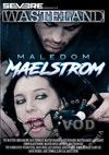 Video: Maledom Maelstrom