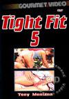 Video: Tight Fit 5