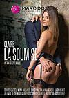 Video: Clarie Desires of Submission (French)
