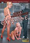Video: Kinky Threesomes Extreme