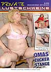 Video: Private Lustschweine - Omas Zucker Stange