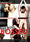 Video: Bad Boys Bossed 2