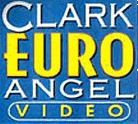 Clark Euro Angel Video