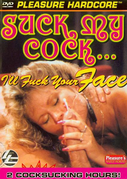 Suck My Cock, I'll Fuck Your Face Box Cover