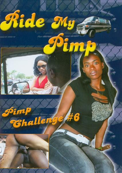 Ride My Pimp - Pimp Challenge #6 Box Cover