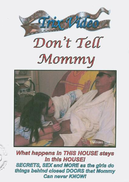 Don't Tell Mommy Box Cover