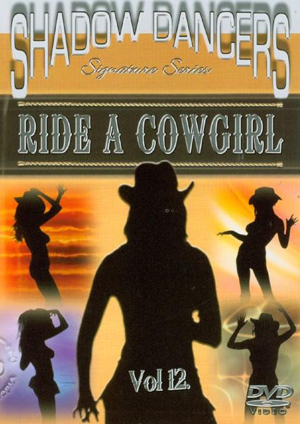 Shadow Dancers Vol. 12  - Ride A Cowgirl Box Cover