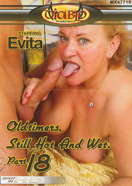 Oldtimers, Still Hot And Wet Part 18 Box Cover