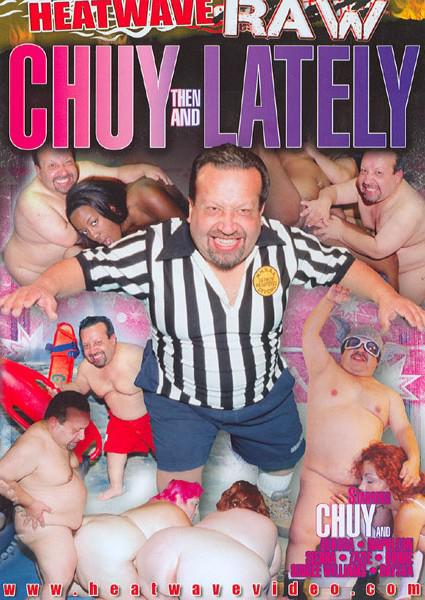 Chuy Then And Lately Box Cover