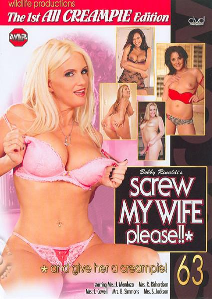 Screw My Wife Please!! 63 - And Give Her A Creampie Box Cover