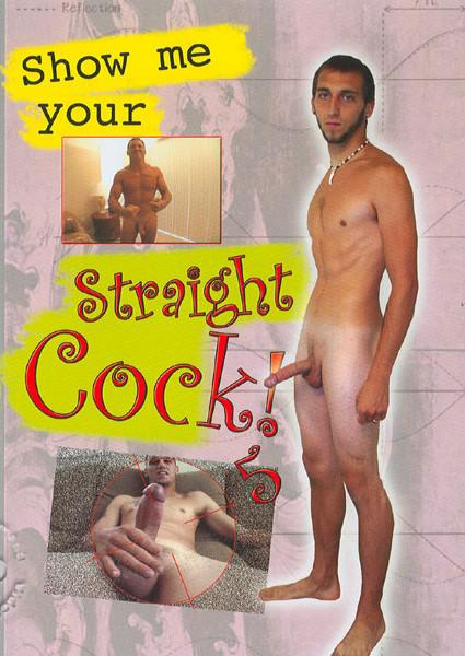 Show Me Your Straight Cock! 5 Box Cover