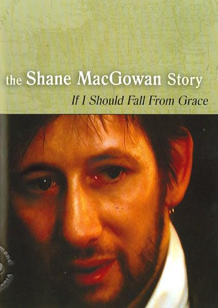 The Shane MacGowan Story: If I Should Fall From Grace With God (022891435297) Box Cover