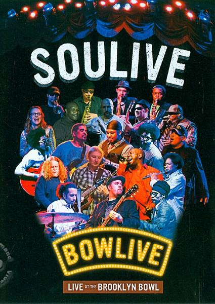 Soulive: Live at The Brooklyn Bowl (760137507093) Box Cover