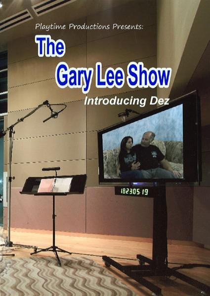 The Gary Lee Show - Dez Box Cover
