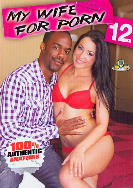 My Wife For Porn 12 Box Cover