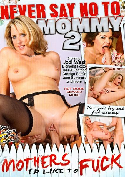 Never Say No To Mommy 2 Box Cover