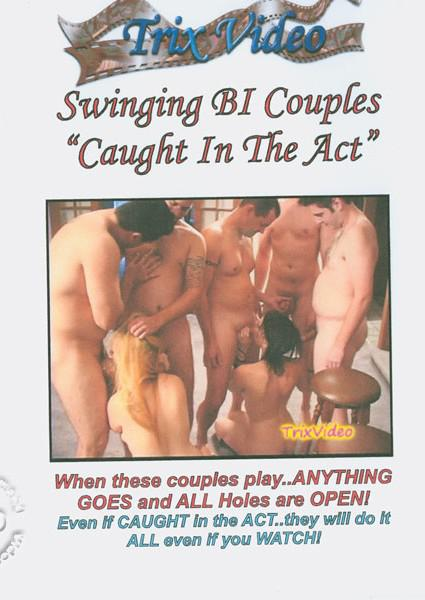 Swinging Bi Couples - Caught In The Act Box Cover