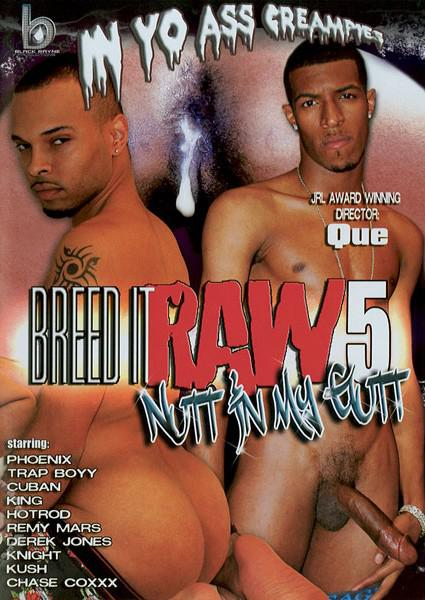 Breed It Raw 5 - Nutt In My Gutt Box Cover