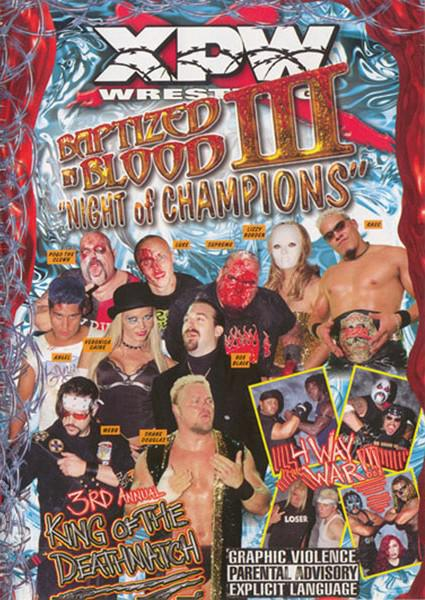 Baptized In Blood III - Night Of Champions Box Cover