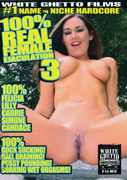 100% Real Female Ejaculation 3 Box Cover