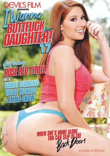 I Wanna BUTTFUCK Your DAUGHTER! 17 Box Cover