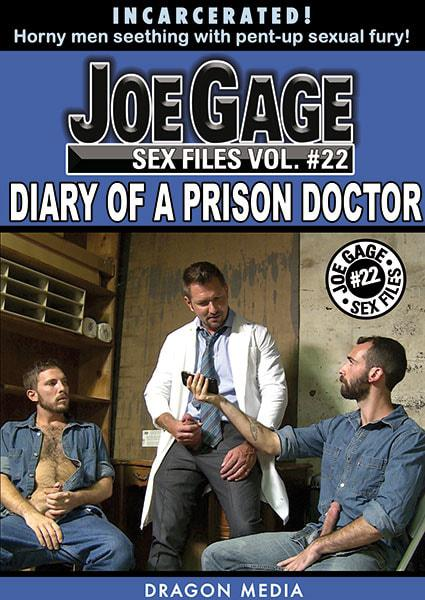 Joe Gage Sex Files Vol.22 - Diary Of A Prison Doctor - Watch ...
