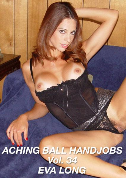 Aching Ball Handjobs 34 - Eva Long Box Cover