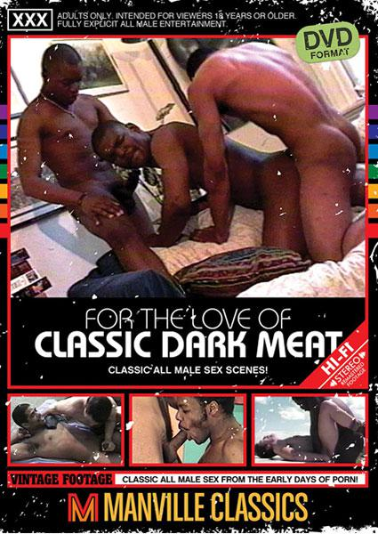 For the Love of Classic Dark Meat Box Cover - Login to see Back