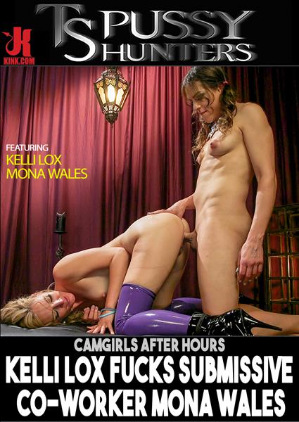 TS Pussy Hunters - CamGirls After Hours: Kelli Lox fucks submissive co-worker Mona Wales Box Cover
