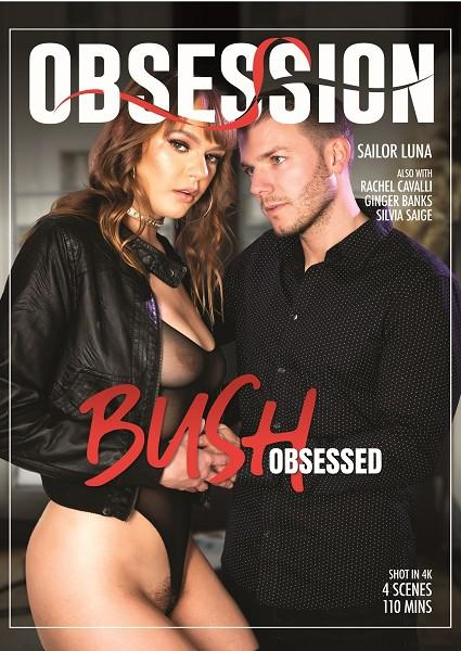 Bush Obsessed Box Cover - Login to see Back