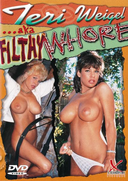 Teri Weigel aka Filthy Whore Box Cover