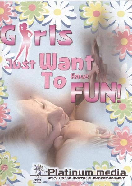 Girls Just Want To Have Fun! Box Cover