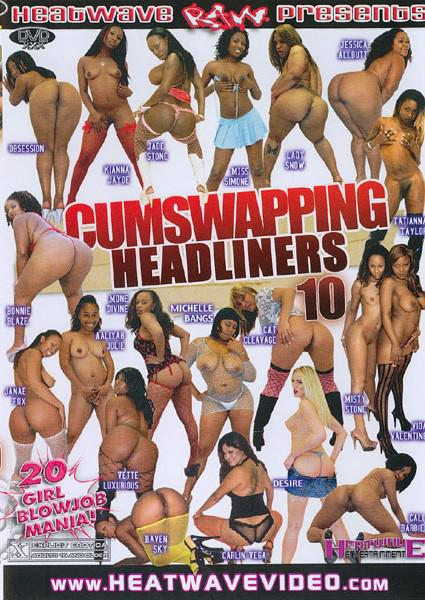 Cumswapping Headliners 10 Box Cover